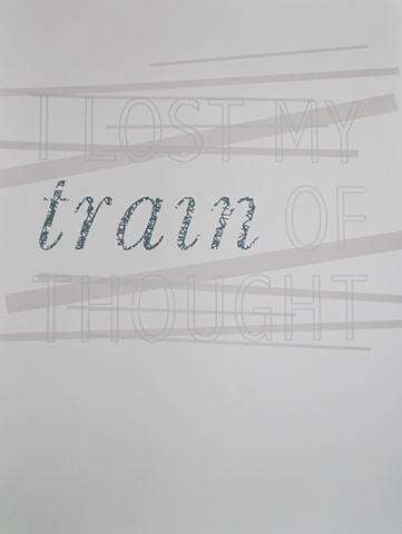 I lost my train of thought [v.2]