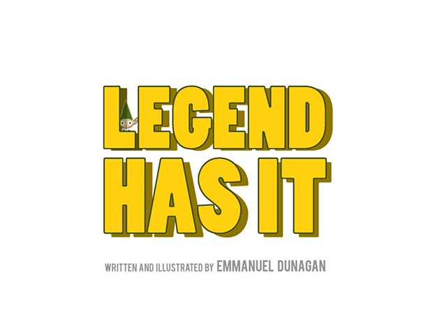 Legend Has It (Title Page) by: Emmanuel Dunagan