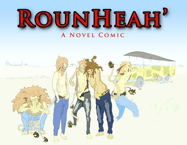 RounHeah A Novel, Comic Michael D Moore, lions, urban youth, politics, African-American culture, Lulu