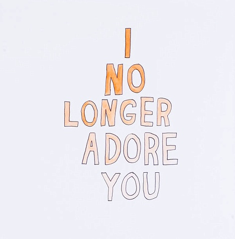 I No Longer Adore You