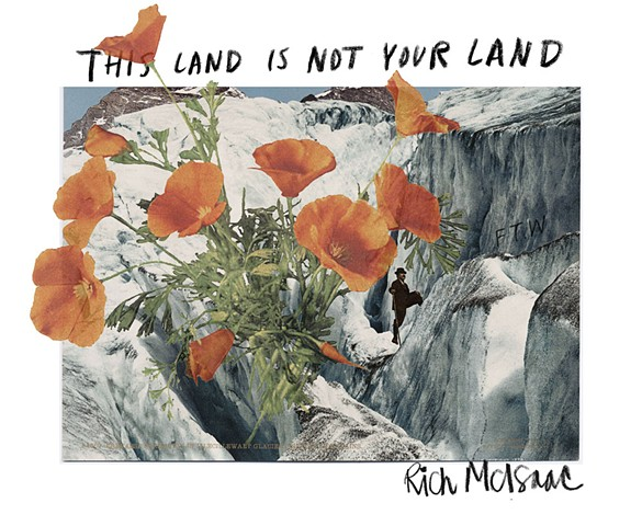 Rich McIsaac  This Is Not Your Land