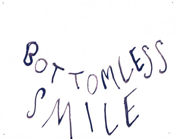 Bottomless Smile
