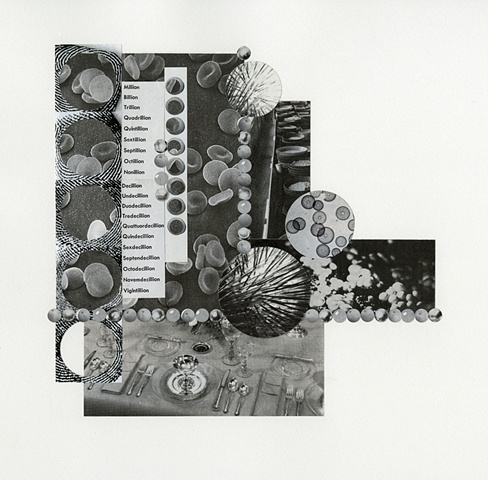 Paper collage with black and white forms, blood cells, oranges, place setting, sphere and circle forms and a list of gigantic numbers including undecillion by Anne Roecklein