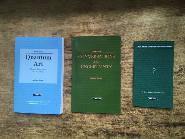 "3 Books: ""Quantum Art: Mimesis, Uncertainty and the Infinite"" ""Conversations and Uncertainty"" ""?"" (Co-Written By Scoon and Goldberg) Photography by Hannah Hurricane Sanchez"