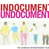 Indocumentales/Undocumentaries:  The US/Mexico Interdependent Film Series